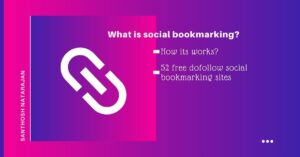 What is social bookmarking how its works free sites dofollow