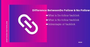 Difference BetweenDo Follow & No Follow santhosh natarajan