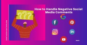 How to Handle Negative Social Media Comments