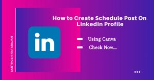how to create schedule post on linkedin profile using canva